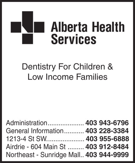 Ads Alberta Health Services - Dentistry for Children & Low Income Families