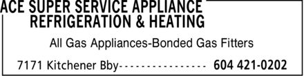 Ads Ace Super Service Appliance Refrigeration &amp; Heating