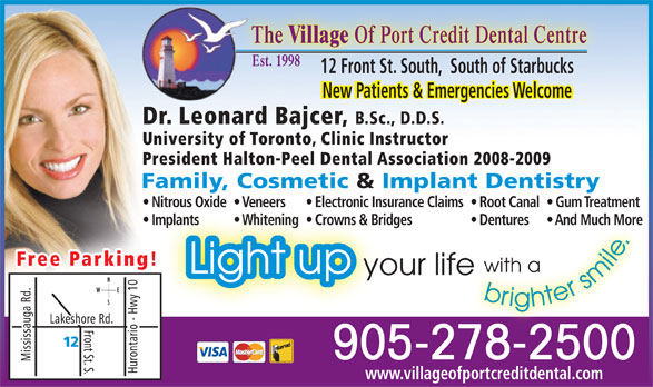 Ads Village of Port Credit Dental Centre, The