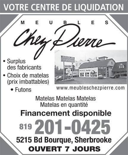 Meubles chez pierre sherbrooke qc 5215 boul bourque for Liquidation matelas neuf