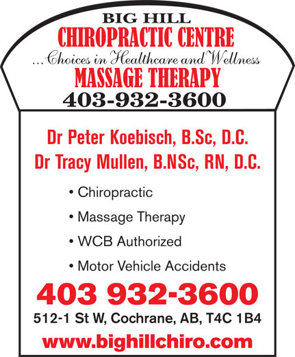 Ads Big Hill Chiropractic Centre..Choices In Health Care &amp; Wellness - Dr Peter Koebisch Dr Tracy Mullen