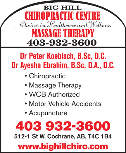 Ads Big Hill Chiropractic Centre..Choices In Health Care & Wellness - Dr Peter Koebisch Dr Tracy Mullen