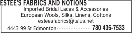 Ads Estee's Fabrics & Notions
