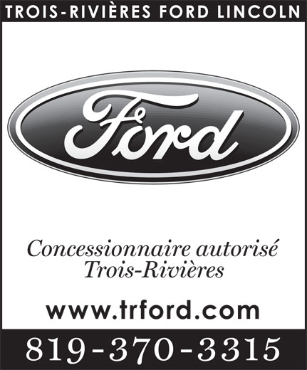 Ads Trois-Rivieres Ford Lincoln