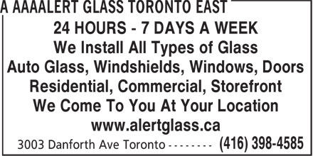 Ads A Aaaalert Glass Toronto East